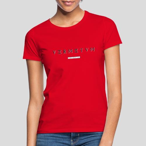 VERMETUM CLASSIC EDITION - Frauen T-Shirt