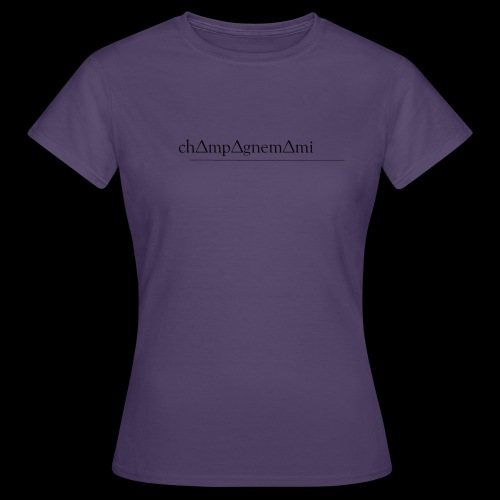 ch∆mp∆gnem∆mi - Women's T-Shirt