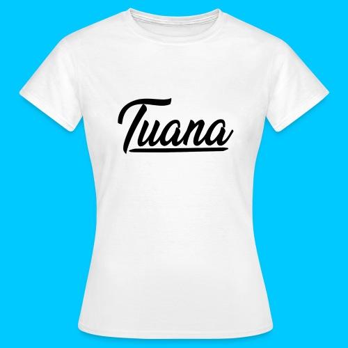 Tuana - Vrouwen T-shirt