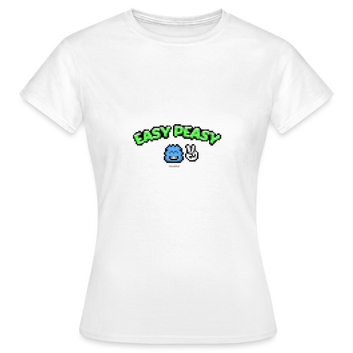 Easy Peasy - Boy - Frauen T-Shirt
