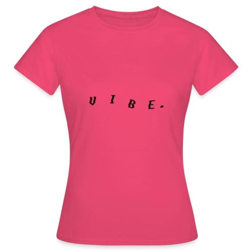 VIBE. 'VIBE.' Black Design - Women's T-Shirt