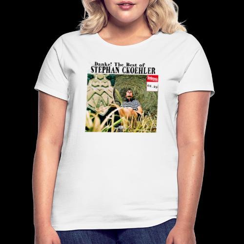 Danke! The Best of Stephan Ckoehler - Frauen T-Shirt