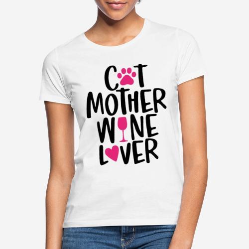 Katze Mutter Weinliebhaber - Frauen T-Shirt