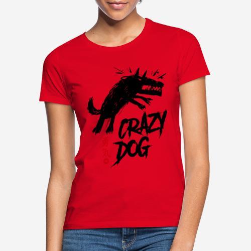 verrückter verrückter Hund - Frauen T-Shirt