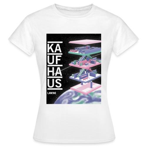 Kaufhau - Frauen T-Shirt