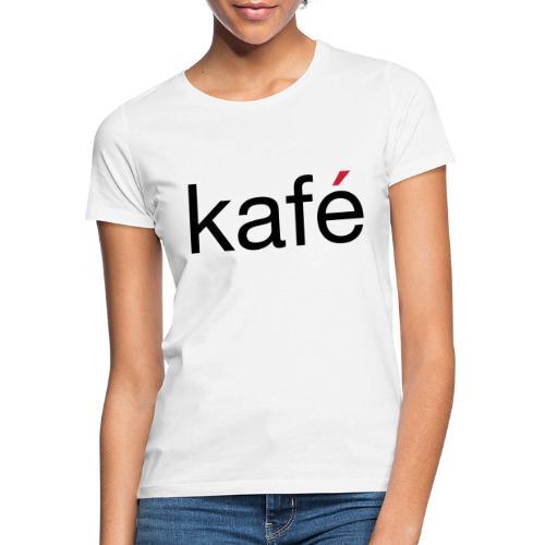 Korrekturavdelingen - kafé - T-skjorte for kvinner