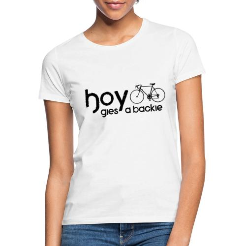 Hoy - Women's T-Shirt