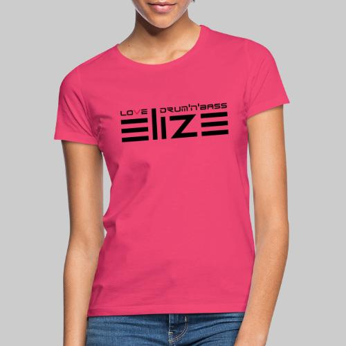 ELIZE 2019 BARE - Frauen T-Shirt