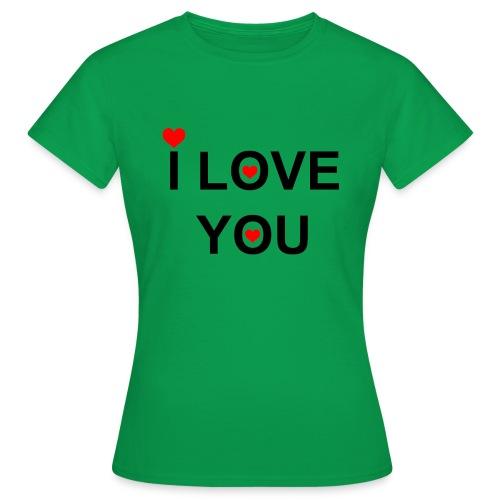 iloveyou - Vrouwen T-shirt