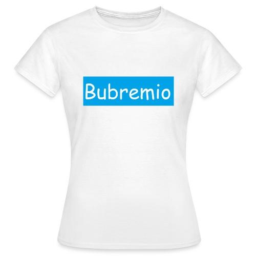 Bubremio - Women's T-Shirt