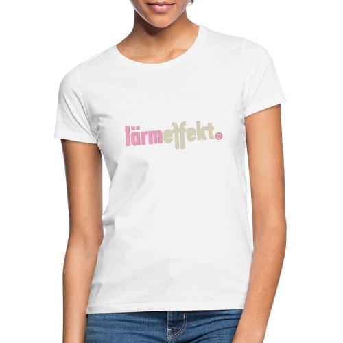 lärmeffekt Schriftzug pink - Frauen T-Shirt
