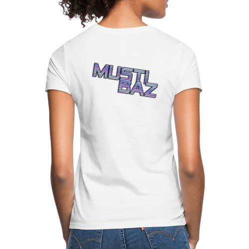 Mustibaz - Frauen T-Shirt