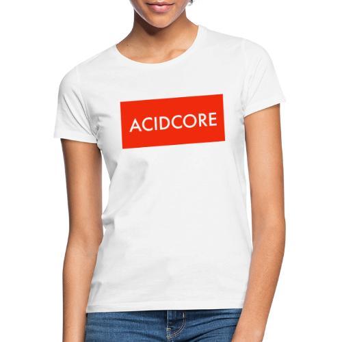 ACIDCORE COLLECTION - T-shirt Femme