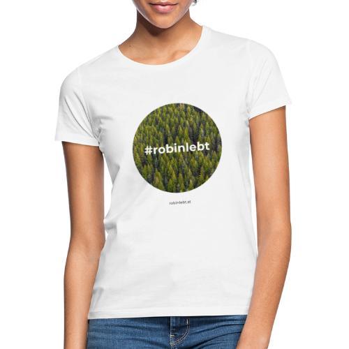 #robinlebt Wald 2 - Frauen T-Shirt