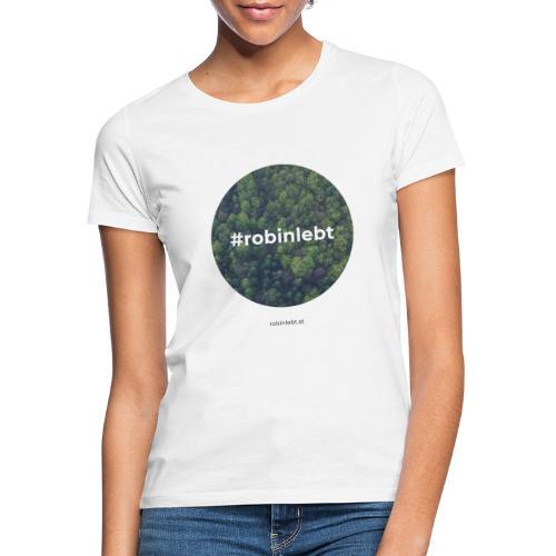 #robinlebt Wald 1 - Frauen T-Shirt