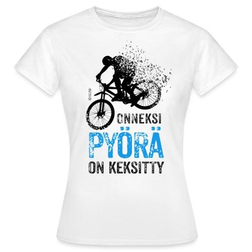 Onneksi pyörä on keksitty - MTB b - Naisten t-paita