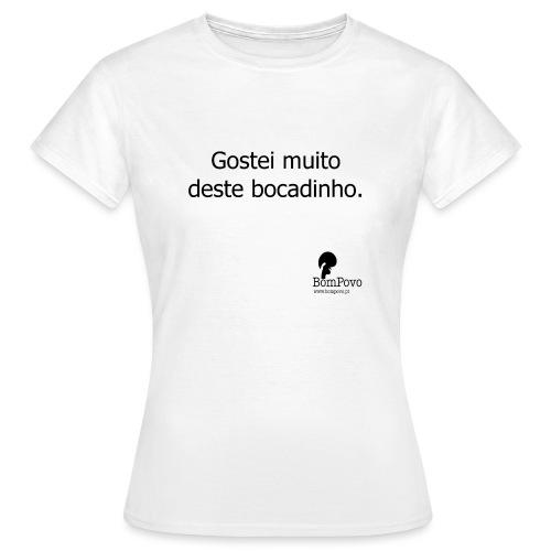gosteimuitodestebocadinho - Women's T-Shirt