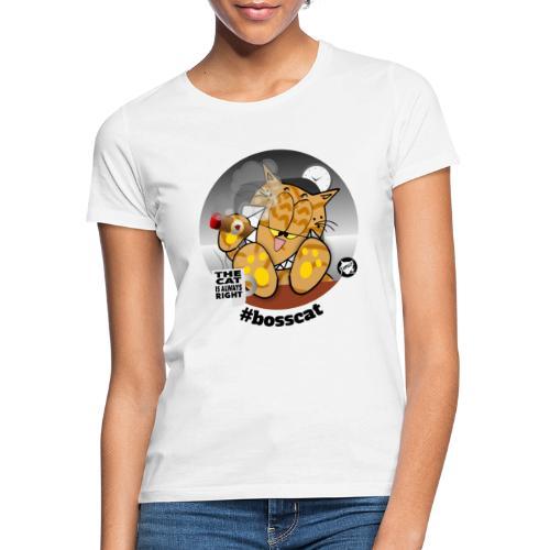 #bosscat - Frauen T-Shirt