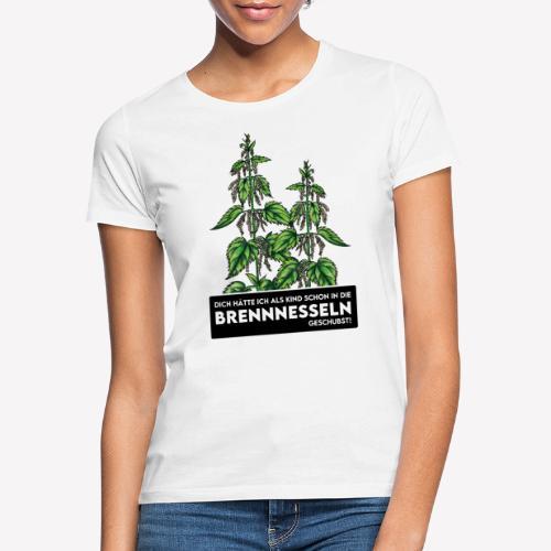 Brennnesselschubser - Frauen T-Shirt