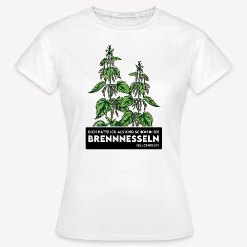 Brennnessel Schubsen - Frauen T-Shirt