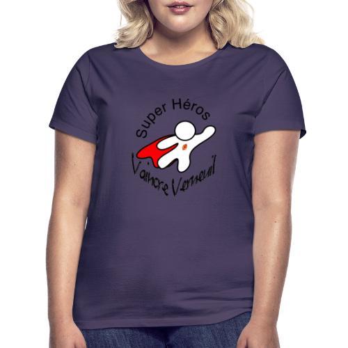Super Héros Vaincre Verneuil - T-shirt Femme