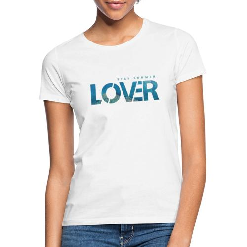 Stay Summer Lover - Maglietta da donna