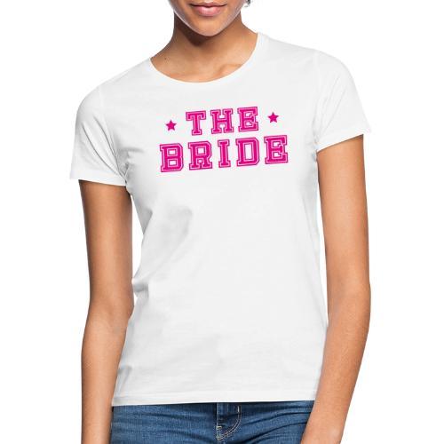 Braut Pink Junggesellenabschied JGA - Frauen T-Shirt