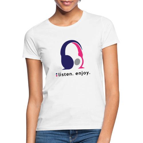 liste. enjoy. - Women's T-Shirt