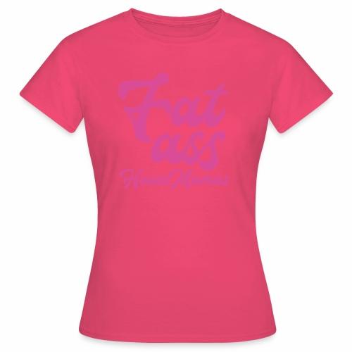 fatasspink - Naisten t-paita