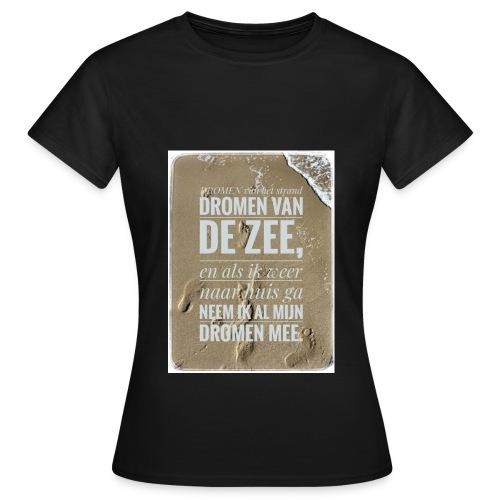 Dromen van het strand - Vrouwen T-shirt