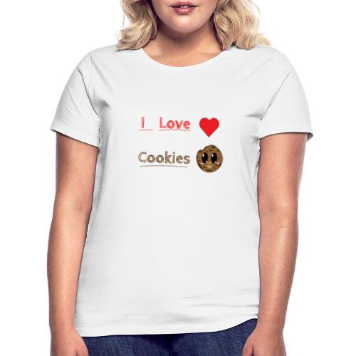 I Love Cookies - Frauen T-Shirt