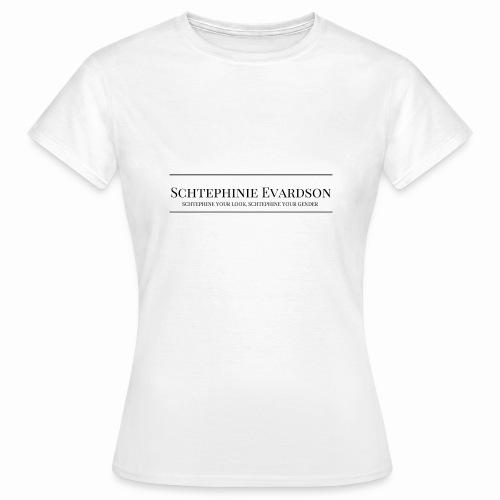 Schtephinie Evardson Professional - Women's T-Shirt