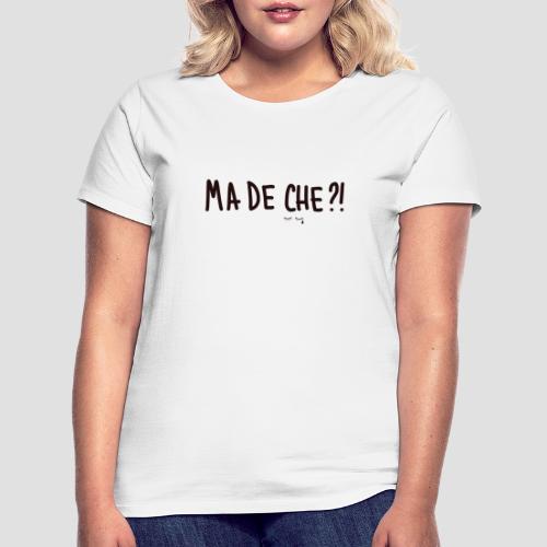 Ma de che - Maglietta da donna