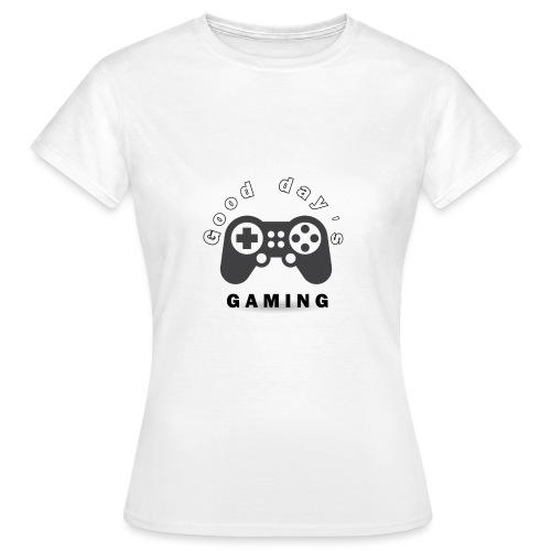 Good Day´s GAMING Merchendise - T-shirt dam