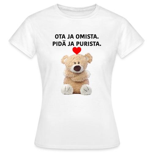 OTA JA OMISTA - Naisten t-paita