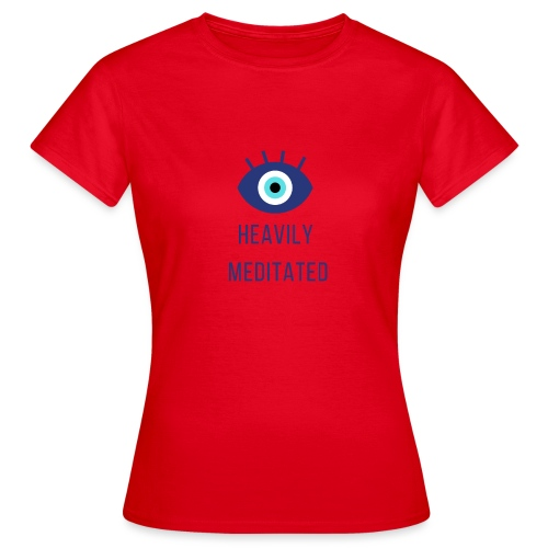 Heavily meditated yoga T-shirt - Vrouwen T-shirt