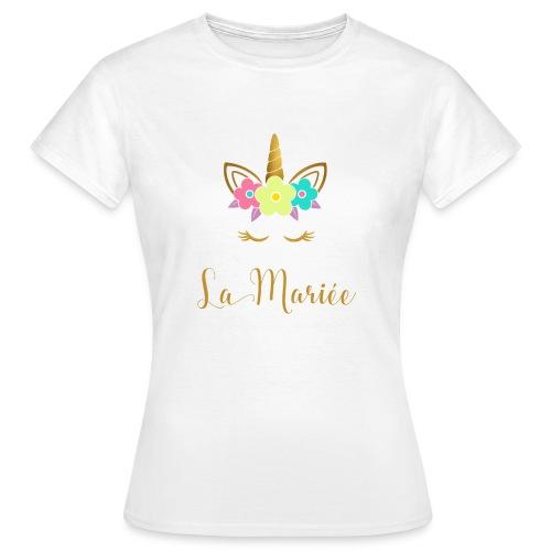 La Mariée Verlobung Junggesellinnenabschied - Frauen T-Shirt