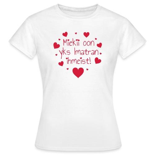 Miekii oon yks Imatran Ihmeist vauvan lh body - Naisten t-paita