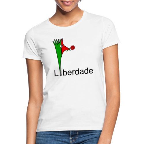 Galoloco - Liberdaded - 25 Abril - Frauen T-Shirt