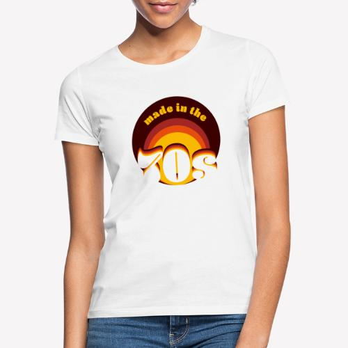 Made in the 70s - Frauen T-Shirt