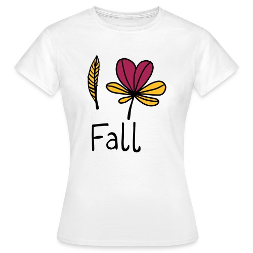 Fall in love - Frauen T-Shirt