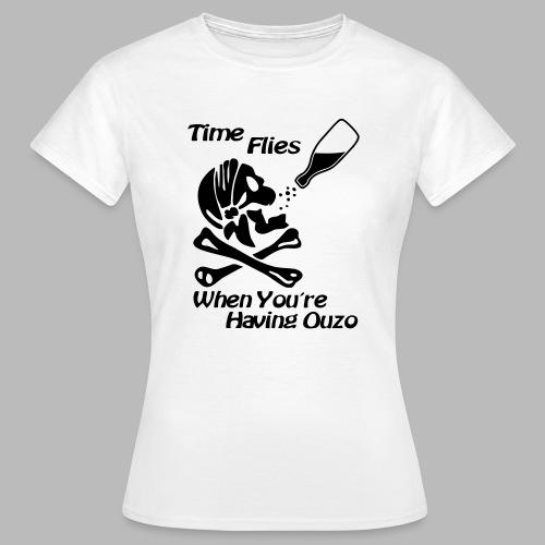 Time Flies Ouzs Shirt - Frauen T-Shirt