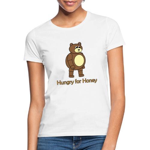 Bär - Hungry for Honey - Frauen T-Shirt