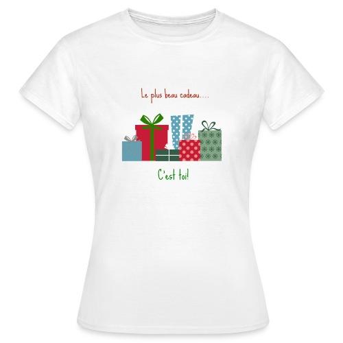 Le plus beau cadeau - T-shirt Femme