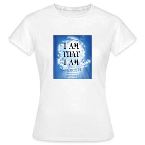 I AM THAT I AM - Women's T-Shirt