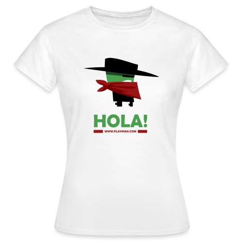 Greengo Hola - Vrouwen T-shirt