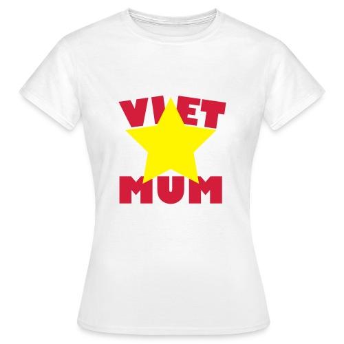 Viet Mum - Vietnam - Mutter - Frauen T-Shirt