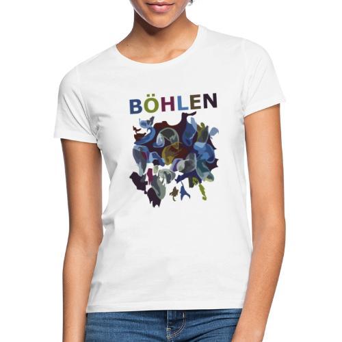 Böhlen wird bunter. - Frauen T-Shirt