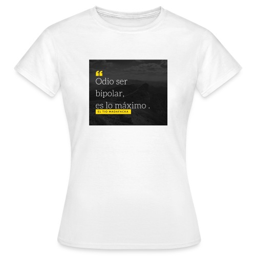 Odio ser - Camiseta mujer