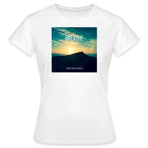 Breathe Artwork ODN - Women's T-Shirt
